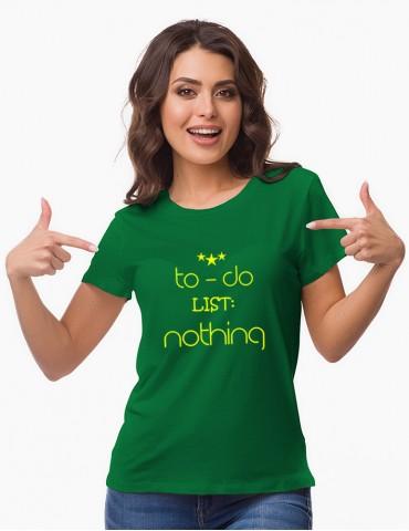 TO DO LIST - Tricou personalizat dama cu model